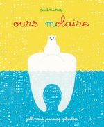 Couverture Ours molaire