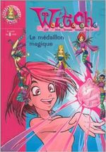 Couverture Witch : Le Médaillon magique, T. I