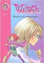 Couverture Witch : Illusions et mensonges, T. 6