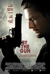 Affiche By the Gun