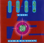 Pochette The 80's Collection: 1982