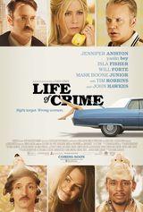 Affiche Life of Crime