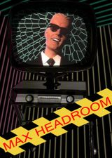 Affiche Max Headroom: 20 minutes into the future