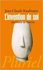 Couverture L'invention de soi