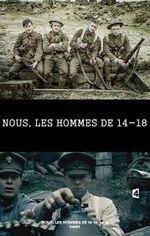 Affiche Nous, les hommes de 14-18