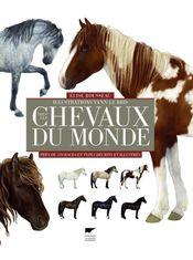 Couverture Tous les chevaux du monde : près de 570 races et types décrits et illustrés