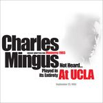 Pochette Music Written for Monterey 1965 Not Heard... Played in Its Entirety at UCLA (Live)