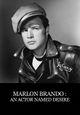 Affiche Marlon Brando, un acteur nommé désir
