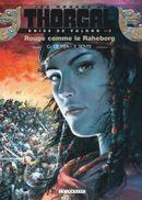 Couverture Rouge comme le Raheborg - Les Mondes de Thorgal : Kriss de Valnor, tome 5