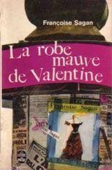 Couverture La Robe mauve de Valentine