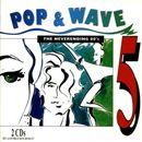 Pochette Pop & Wave, Volume 5: The Neverending 80's