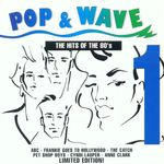 Pochette Pop & Wave 1: The Hits of the 80's