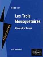 Couverture Etude sur Les Trois Mousquetaires d'Alexandre Dumas