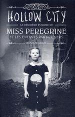 Couverture Hollow City - Miss Peregrine et les enfants particuliers, tome 2