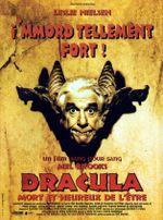Affiche Dracula, mort et heureux de l'être