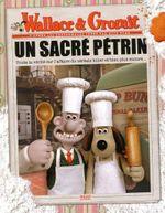 Couverture Wallace et Gromit : Un sacré pétrin - Le Livre