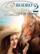 Affiche Rodeo Princess 2 : L'Été de Dakota