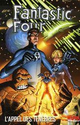 Couverture L'Appel des Ténèbres - Fantastic Four, tome 1