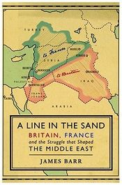 Couverture A Line in the Sand: Britain, France and the Struggle that Shaped the Middle East
