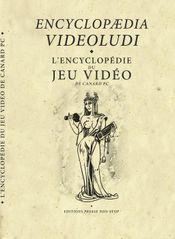 Couverture Encyclopaedia Videoludi - L'Encyclopédie du Jeu Vidéo de Canard PC