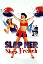 Affiche Slap her, she's French