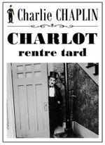 Affiche Charlot rentre tard