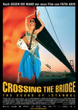 Affiche Crossing the Bridge : The Sound of Istanbul
