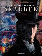 Couverture Deux Mains d'Or - La Vengeance du Comte Skarbek, tome 1