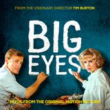 Pochette Big Eyes: Music from the Original Motion Picture (OST)