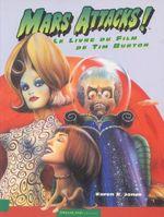 Couverture Mars Attacks! Le livre du film de Tim Burton