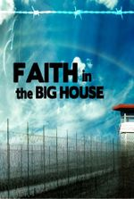 Affiche Faith in the Big House