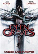Affiche Open Graves