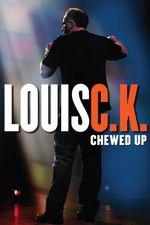 Affiche Louis C.K. : Chewed Up