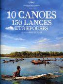 Affiche 10 Canoës, 150 Lances et 3 Épouses