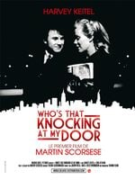 Affiche Who's that Knocking at My Door ?
