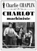 Affiche Charlot machiniste