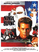 Affiche Le Ninja Blanc