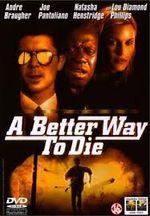 Affiche A Better Way to Die