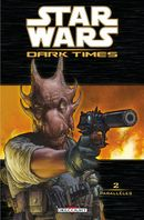 Couverture Parallèles - Star Wars : Dark Times, tome 2