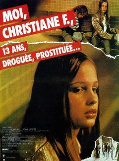 Affiche Moi, Christiane F, 13 ans, droguée et prostituée...