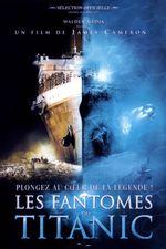 Affiche Les Fantômes du Titanic