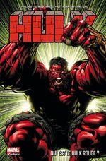 Couverture Qui est le Hulk Rouge ? - Hulk, tome 1