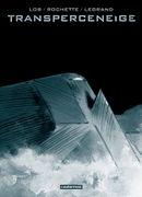 Couverture Transperceneige : L'Intégrale