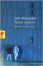 Couverture Parias urbains, ghettos, banlieues, états