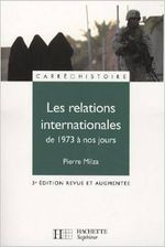 Couverture Les relations internationales de 1973 à nos jours