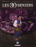 Couverture Garder le silence - Les 30 Deniers, tome 4