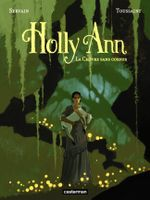Couverture La Chèvre sans cornes - Holly Ann, tome 1