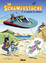 Couverture La Fontaine des mutants - Le Scrameustache, tome 31