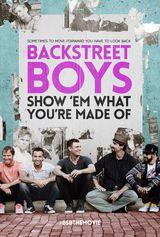 Affiche Backstreet Boys: Show 'Em What You're Made Of