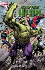 Couverture The Man Within - Savage Hulk, tome 1